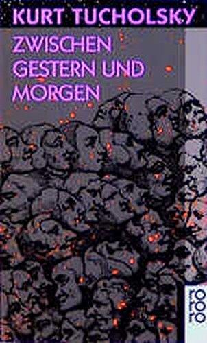 9783499100505: Zwischen Gestern Und Morgen (German Edition)