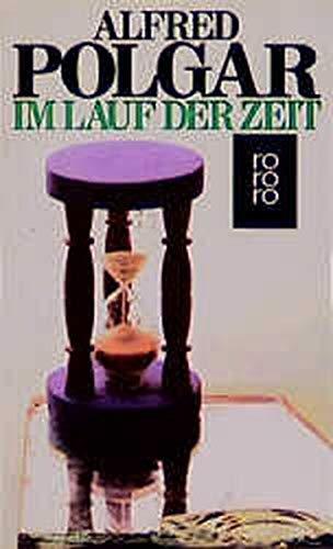 Im Lauf der Zeit (German Edition): Alfred Polgar