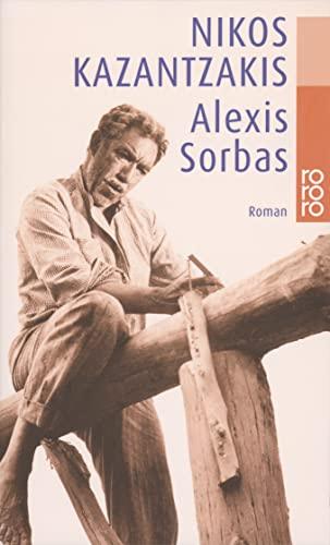 9783499101588: Alexis Sorbas. Abenteuer auf Kreta