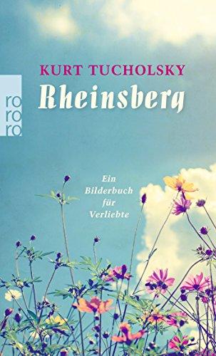 Rheinsberg: ein Bilderbuch für Verliebte und anderes ein Bilderbuch für Verliebte und anderes - Gerold-Tucholsky, Mary, Kurt Tucholsky und Kurt Szafranski