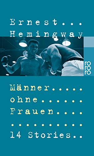 Manner Ohne Frauen/Men Without Women - Hemingway, Ernest
