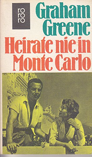 9783499103209: Heirate nie in Monte Carlo
