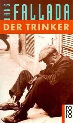9783499103339: Der Trinker