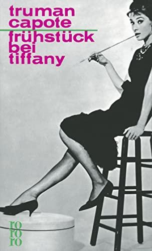 Frühstück bei Tiffany: Ein Kurzroman und drei Erzählungen - Capote, Truman