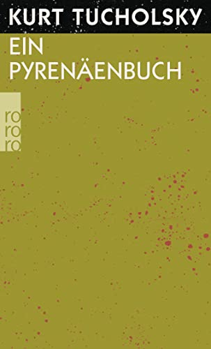 Ein Pyrenäenbuch (Hors Catalogue) - Tucholsky, Kurt