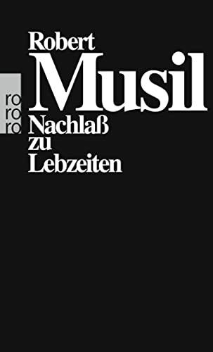 Nachlaß zu Lebzeiten - Robert Musil