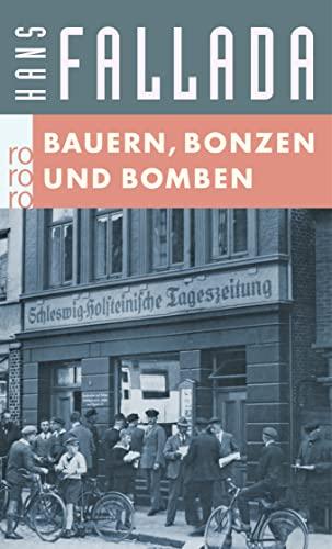 Bauern, Bonzen und Bomben : Roman. rororo ; 651 - Fallada, Hans