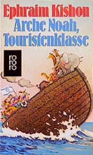 9783499107566: Arche Noah, Touristenklasse. Neue Satiren aus Israel.