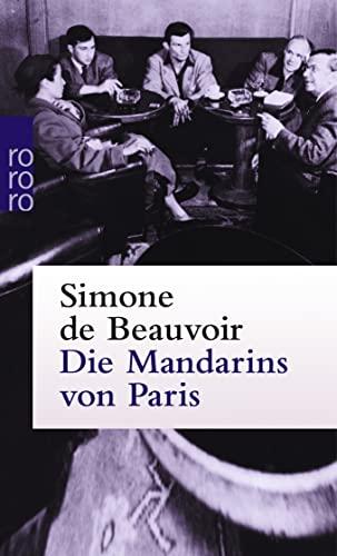 Die Mandarins von Paris: Beauvoir, Simone de