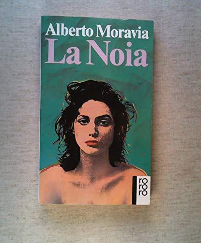 9783499108761: La Noia. Roman. by Moravia, Alberto
