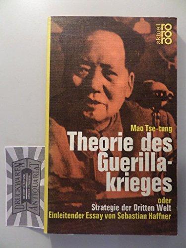 Theorie des Guerillakrieges oder: Strategie der Dritten: Mao Tsetung /