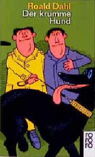 9783499109591: Der krumme Hund