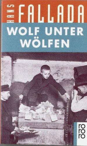 Wolf unter Wölfen. (German Edition) - Hans Fallada