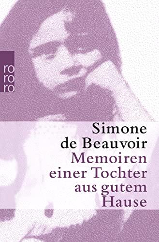 Memoiren einer Tochter aus gutem Hause. Aus dem Französischen übertragen von Eva Rechel-Mertens, - Beauvoir, Simone de