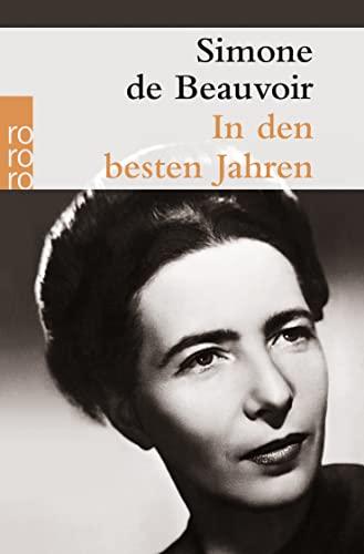 In den besten Jahren.: Simone de Beauvoir
