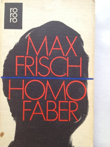 Homo faber.: Max Frisch