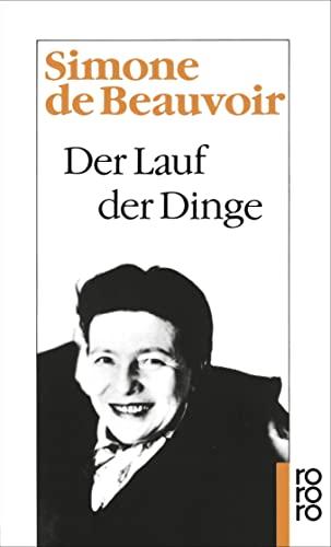 Der Lauf der Dinge: Beauvoir, Simone de
