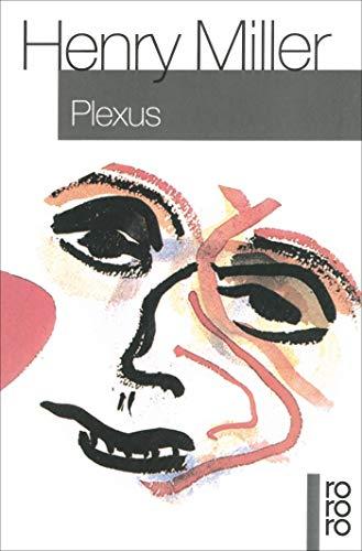 Plexus. Roman. Aus dem Amerikanischen von Kurt Wagenseil. - (=Rororo 1285 - 1288). - Miller, Henry