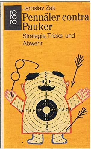 Pennäler contra Pauker : Strategie, Tricks u.: Zák, Jaroslav:
