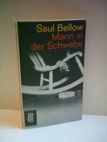 Mann in der Schwebe : Roman. Aus: Bellow, Saul: