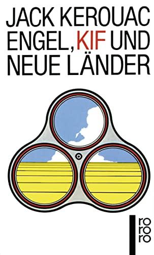 Engel, Kif und neue Länder - Jack Kerouac
