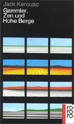 Gammler, Zen und Hohe Berge.: Jack Kerouac