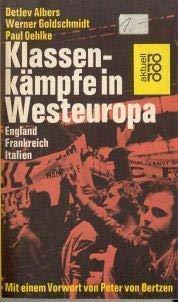 Klassenkämpfe in Westeuropa : Frankreich, Italien, Grossbritannien. rororo ; 1502. ...