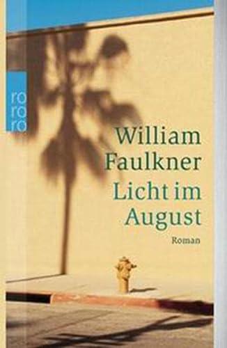 Licht im August: Faulkner, William