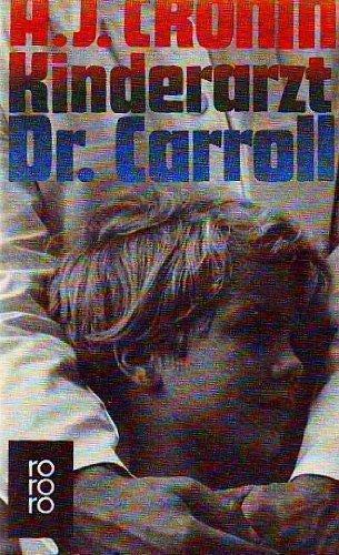 9783499115707: Kinderarzt Dr. Carroll.