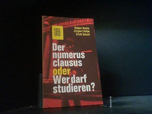 Der numerus clausus oder Wer darf studieren?: Asche Holger /