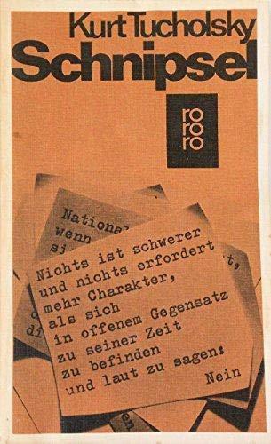 9783499116698: Schnipsel (Rororo Taschenbucher, Bd. 1669) (German Edition)