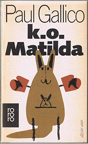 k. o. Matilda.: Gallico, Paul: