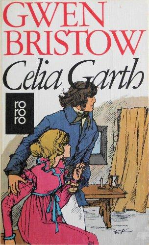 9783499117985: Celia Garth.
