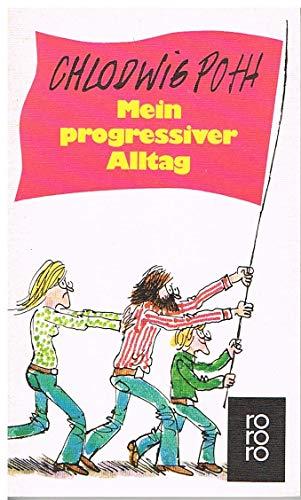 9783499118074: Mein-progressiver Alltag (German Edition)