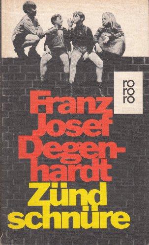 Zündschnüre.: Degenhardt Franz, Josef: