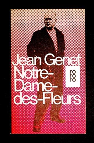 9783499118708: Notre-Dame-des-Fleurs. Roman