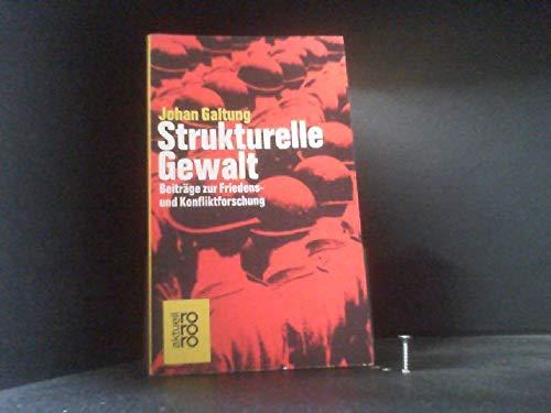 9783499118777: Strukturelle Gewalt.. Beitr�ge zur Friedens- und Konfliktforschung.