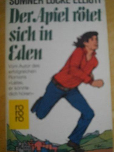 Der Apfel rötet sich in Eden. (3499119161) by [???]