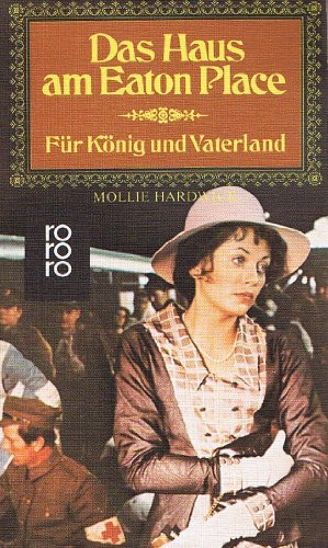 Das Haus am Eaton Place, 4. Folge - Für König und Vaterland: Mollie Hardwick