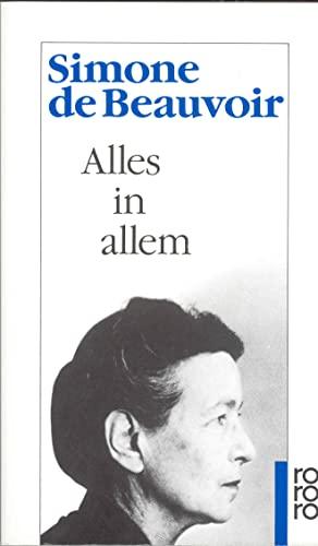 Alles in allem.: Beauvoir, Simone De