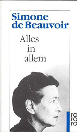 Alles in allem - de Beauvoir, Simone