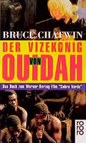 Der Vizekönig von Ouidah.: Chatwin, Bruce