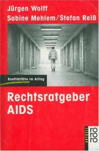 9783499124716: Rechtsratgeber AIDS. Konfliktfälle im Alltag