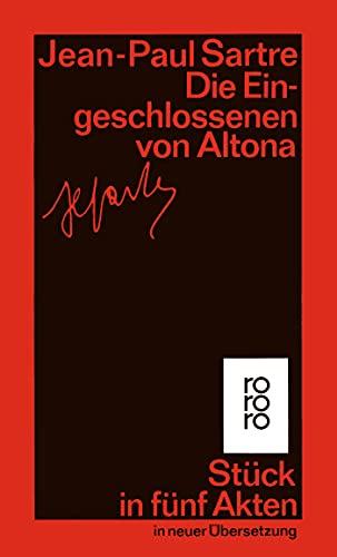 Die Eingeschlossenen von Altona. Stück in fünf: Sartre, Jean-Paul