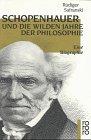 9783499125300: Schopenhauer Und Die Wilden Jahre Der Philosophie: Eine Biographie