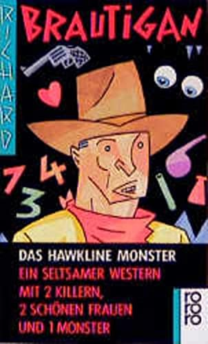 Das Hawkline Monster. Ein seltsamer Western mit: Brautigan, Richard: