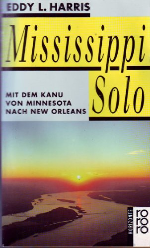 9783499126468: Mississippi Solo