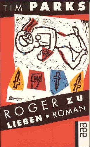 9783499126826: Roger zu lieben. Roman