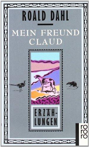 9783499127649: Mein Freund Claud. Erzählungen.
