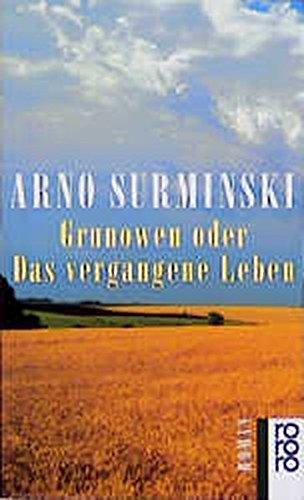 9783499128516: Grunowen oder Das vergangene Leben. Roman.